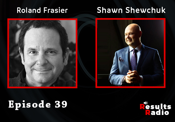 39: Roland Frasier: Why Your Story Is A Business