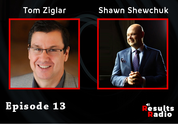 13: Tom Ziglar – What You Focus on is Where You Will Be