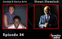 36: Carmen & Darius Britt: How You Can Achieve Freedom and Do It Faster